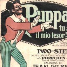 Partituras musicales: JEAN GILBERT : PUPPA TU SEI IL MIO TESOR (MILANO, 1913). Lote 156598062