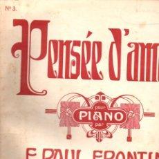 Partituras musicales: PAUL FRONTINI : PENSÉE D' AMOUR (1906). Lote 156598722