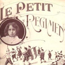 Partituras musicales: PAQUITA MADRIGUERA RODON : LE PETIT REGIMENT - MARCHA MILITAR PARA PIANO. Lote 156600974