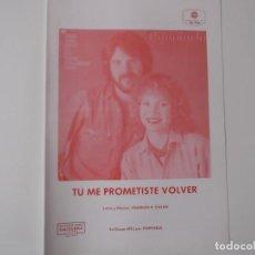 Partiture musicali: TU ME PROMETISTE VOLVER (PIMPINELA) CIFRADO GUITARRA 1981. Lote 158335350