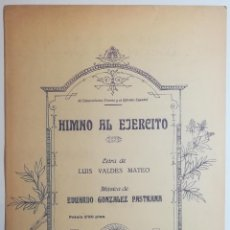 Partituras musicales: HIMNO AL EJERCITO. EDUARDO GONZALEZ PASTRANA.. Lote 158575718