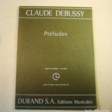 Partituras musicales: CLAUDE DEBUSSY. PRÉLUDES. DEUXIÈME LIVRE.. Lote 158778194