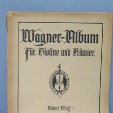 Partituras musicales: WAGNER-ALBUM FUR VIOLINE UND KLAVIER. Lote 159275126