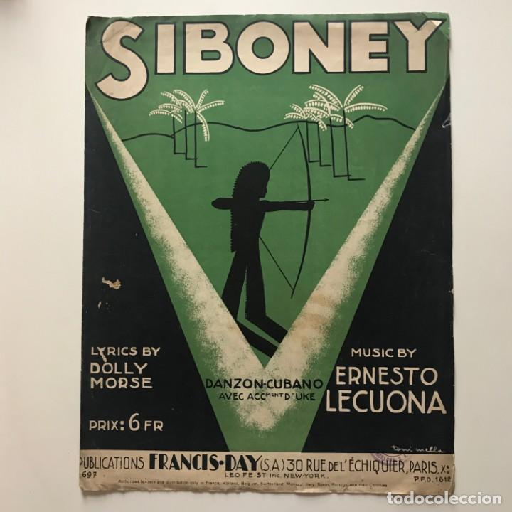 Partituras musicales: Siboney. Danzon cubano. Ernesto Lecuona 26,8x34,8 cm - Foto 2 - 159389726