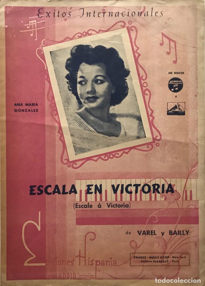 ESCALA EN VICTORIA. ANA MARIA GONZÁLEZ 23,4X32,7 CM (Música - Partituras Musicales Antiguas)
