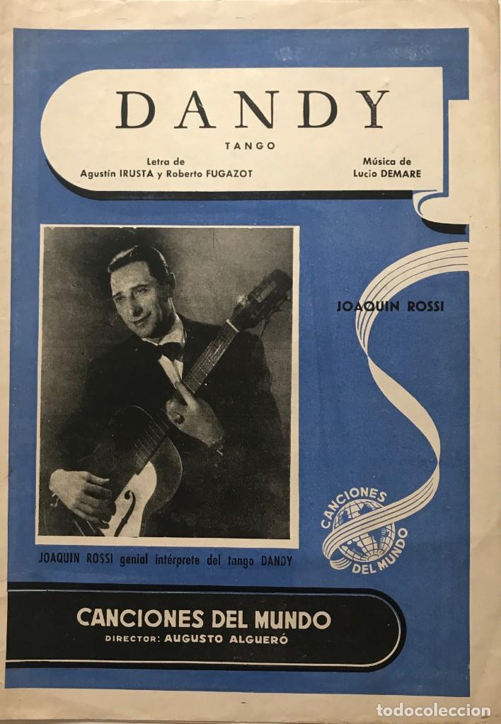 DANDY. TANGO. JOAQUIN ROSSI 22X31,3 CM (Música - Partituras Musicales Antiguas)