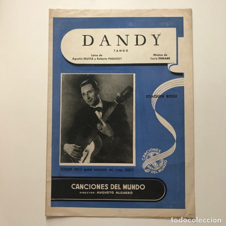 Partituras musicales: Dandy. Tango. Joaquin Rossi 22x31,3 cm - Foto 2 - 159390302