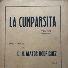 Partituras musicales: LA CUMPARSITA. TANGO 23,1X31,8 CM. Lote 159390626