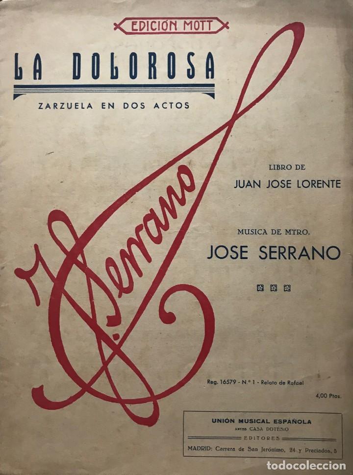 La dolorosa. Zarzuela en dos actos. José Serrano 24,5x32,6 cm