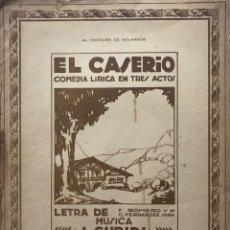 Partituras musicales: EL CASERÍO. COMEDIA LÍRICA EN TRES ACTOS. J. GURIDI 25,5X33 CM. Lote 159391510