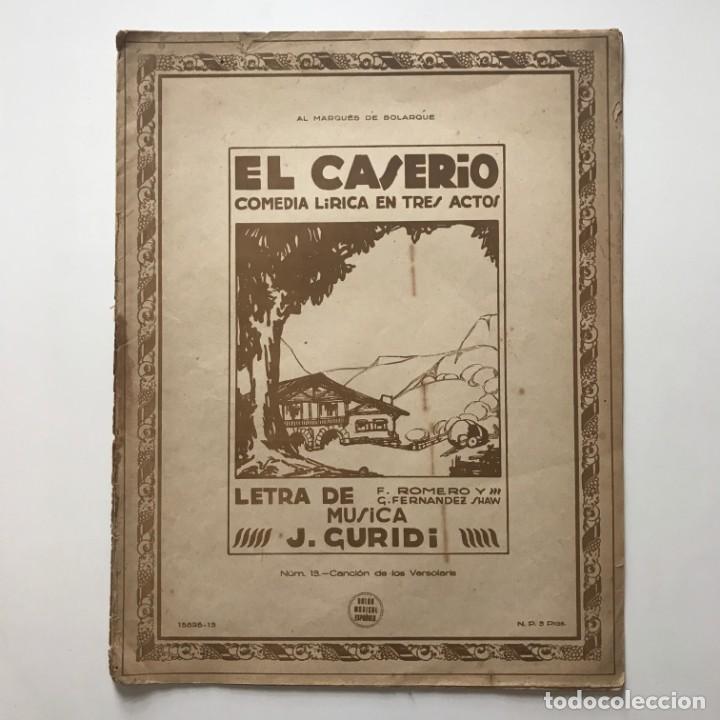 Partituras musicales: El Caserío. Comedia lírica en tres actos. J. Guridi 25,5x33 cm - Foto 2 - 159391510