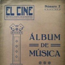 Partituras musicales: 1915 EL CINE. REVISTA POPULAR ILUSTRADA. ÁLBUM DE MÚSICA 24,8X33,9 CM. Lote 159416110