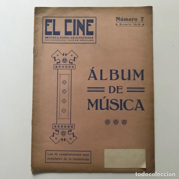 1915 El Cine. Revista Popular Ilustrada. Álbum de música 24,8x33,9 cm - 159416110