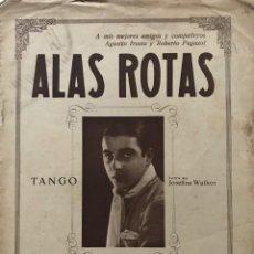 Partituras musicales: ALAS ROTAS. TANGO. MÚSICZ DE LUCIO DEMARE 25X35 CM. Lote 159432426