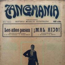 Partituras musicales: TANGOMANIA. REVISTA MUSICAL ILUSTRADA. AÑO II NÚM. 21.. Lote 159433550