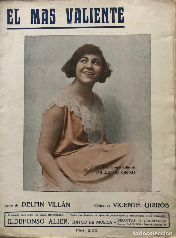 EL MÁS VALIENTE. LETRA DE DELFIN VILLÁN. MÚSICA DE VICENTE QUIRÓS 24,7X33,5 CM (Música - Partituras Musicales Antiguas)