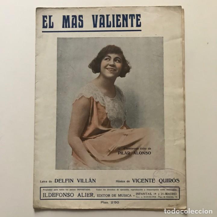 Partituras musicales: El más valiente. Letra de Delfin Villán. Música de Vicente Quirós 24,7x33,5 cm - Foto 2 - 159433942