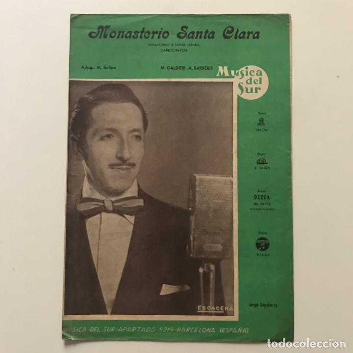 Partituras musicales: Monasterio Santa Clara. Canción Fox. M.Galdieri. A.Barberis. Jorge Sepúlveda 22x32 cm - Foto 2 - 159434270