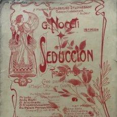 Partituras musicales: SEDUCCIÓN. TANGO ARGENTINO. G. NOCETI 27X35 CM. Lote 159434590