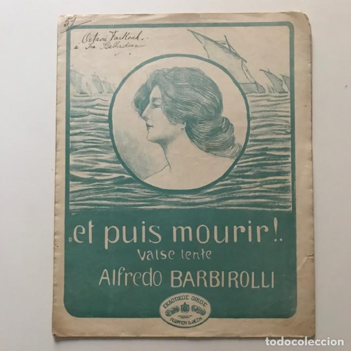 Partituras musicales: Et puis mourir! Valse lente. Alfredo Barbirolli - Foto 2 - 159436042