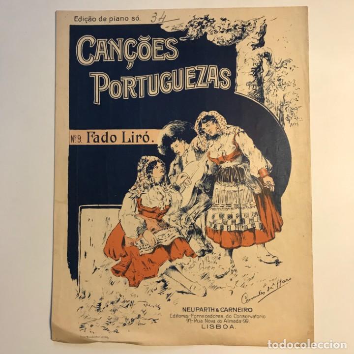 Partituras musicales: N.9 Fado Liró. Cançoes Portuguezas. Partitura antigua. - Foto 2 - 159444978