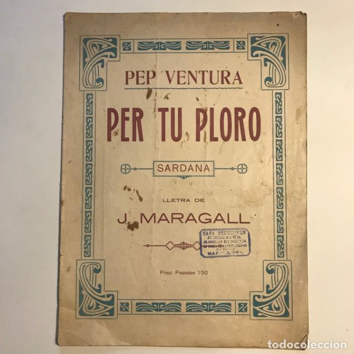 Per tu ploro. Sardana. Letra de J. Maragall. Música de Pep Ventura 24,7x33,5 cm - 159445962