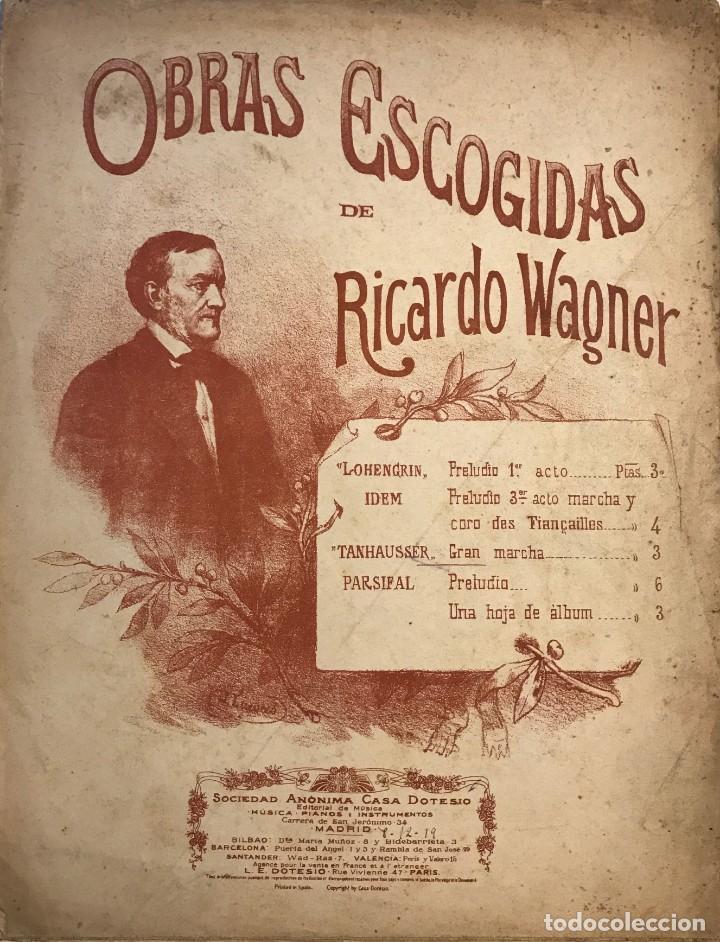 OBRAS ESCOGIDAS DE RICARDO WAGNER 26X33,5 CM (Música - Partituras Musicales Antiguas)