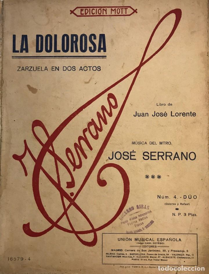 LA DOLOROSA. ZARZUELA EN DOS ACTOS. JOSÉ SERRANO 24,5X32,6 CM (Música - Partituras Musicales Antiguas)