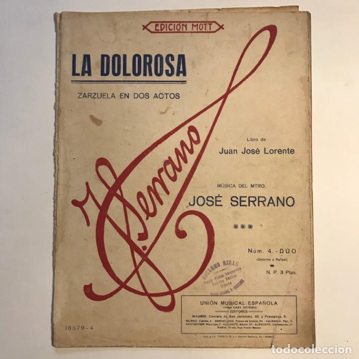 Partituras musicales: La dolorosa. Zarzuela en dos actos. José Serrano 24,5x32,6 cm - Foto 2 - 159446158