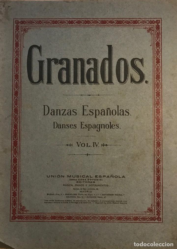 GRANADOS. DANZAS ESPAÑOLAS. VOL. IV. 23,4X31,5 CM (Música - Partituras Musicales Antiguas)