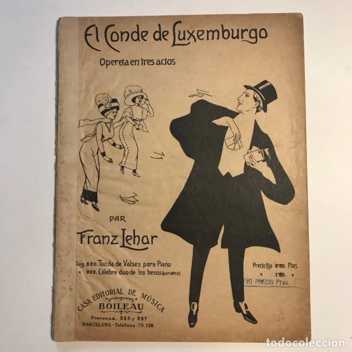 Partituras musicales: El conde de Luxemburgo Opereta en tres actos 23x30 cm - Foto 2 - 159446538