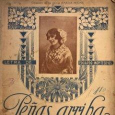 Partituras musicales: PEÑAS ARRIBA. MÚSICA DEL MAESTRO LARRUGA 26,3X33 CM. Lote 159446714