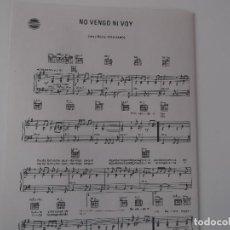 Partituras musicales: NO VENGO NI VOY (JULIO IGLESIAS) CIFRADO GUITARRA 1975. Lote 159566710
