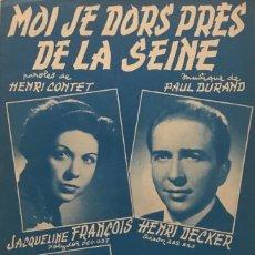 Partituras musicales: MOI JE DORS PRÈS DE LA SEINE. VALSE 17,5X26,9 CM. Lote 159592078