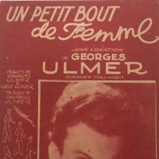 Partituras musicales: UN PETIT BOUT DE FEMME 16X25 CM. Lote 159592218