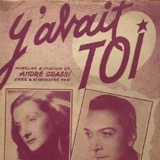 Partituras musicales: Y'AVAIT TOI... 17,5X27 CM. Lote 159602242