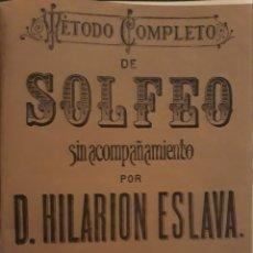 Partituras musicales: MÉTODO COMPLETO SOLFEO ACOMPAÑAMIENTO HILARIÓN ESLAVA 3° PARTE. Lote 159693925