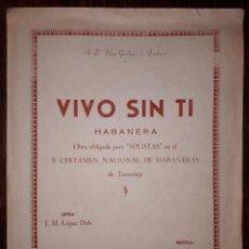 Partituras musicales: TORREVIEJA VIVO SIN TI PARTITURA DEL II CERTAMEN NACIONAL DE HABANERAS 1956 ALICANTE. Lote 160643634