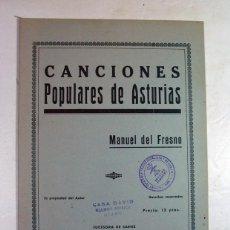 Partituras musicales: ASTURIAS. CANCIONES POPULARES DE ASTURIAS. MANUEL DEL FRESNO. SELLO DE FALANGE. SECCION FEMENINA. Lote 160930222