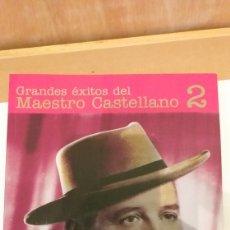Partituras musicales: GRANDES ÉXITOS DEL MAESTRO CASTELLANO 2. Lote 161289348