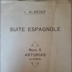 Partituras musicales: PARTITURA SUITE ESPAGNOLE N°5 ASTURIAS. Lote 162170832