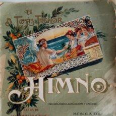 Partituras musicales: EXPOSICIÓN REGIONAL VALENCIANA - HIMNO - MÚSICA JOSÉ SERRANO. Lote 162300166