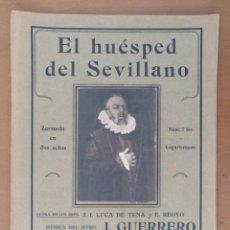 Partituras musicales: PARTITURA ZARZUELA EL HUESPED DEL SEVILLANO NUMERO 7 BIS LAGARTERANAS EDITADO UNION MUSICAL ESPAÑOLA. Lote 162700214