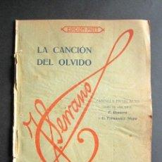 Partituras musicales: ANTIGUA PARTITURA. LA CANCIÓN DEL OLVIDO. ZARZUELA. J. SERRANO. EDICIÓN MOTT.. Lote 162770470