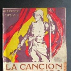 Partituras musicales: ANTIGUA PARTITURA. LA CANCIÓN DEL SOLDADO. AL EJÉRCITO ESPAÑOL. SINESIO DELGADO. J. SERRANO. . Lote 162770718