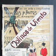 Partituras musicales: ANTIGUA PARTITURA MÚSICA. MOLINOS DE VIENTO. LUIS P. FRUTOS. PABLO LUNA. RAMÓN SEDANO. . Lote 162772726