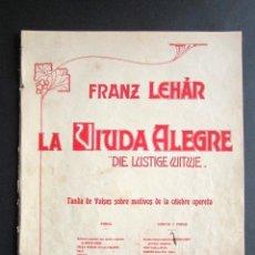 Partituras musicales: ANTIGUA PARTITURA MÚSICA. LA VIUDA ALEGRE. LUSTIGE WITWE. TIENDA DE VALSES. CÉLEBRE OPERETA. . Lote 162773850