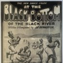 Partituras musicales: BLACK BOTTOM OF THE BLACK RIVER. WRITTEN E COMPOSED BY JAY DONALDSON 1920. Lote 163765638