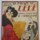 Partituras musicales: SI J'AVAIS SU... DEDÉ OPÉRETTE EN 3 ACTES DUE DE H. CHRISTINÉE ALBERT WILLEMETZ MUSIQ. Lote 163766962
