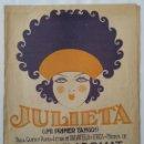 Partituras musicales: JULIETA. MI PRIMER TANGO JOAN VILADOMAT 1920 . Lote 164798290